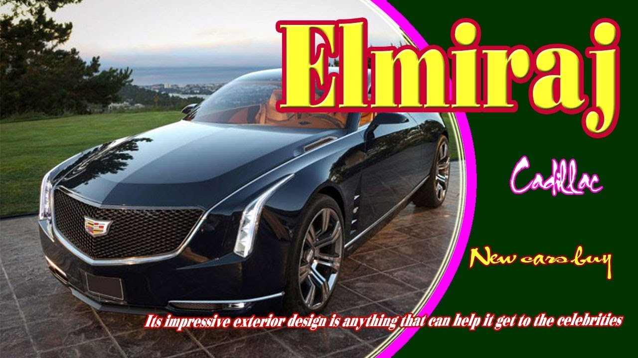 drive price elmiraj new cadillac first specs car date and release