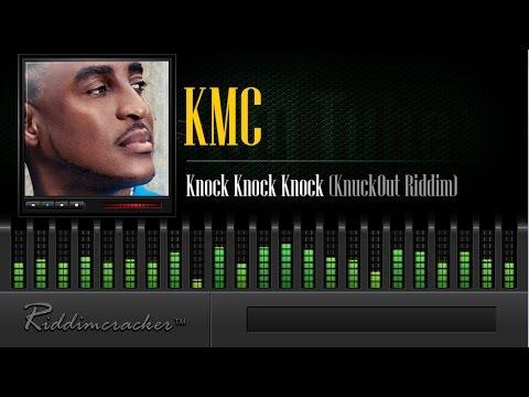 KMC - Knock Knock Knock (KnuckOut Riddim) [Soca 2015]
