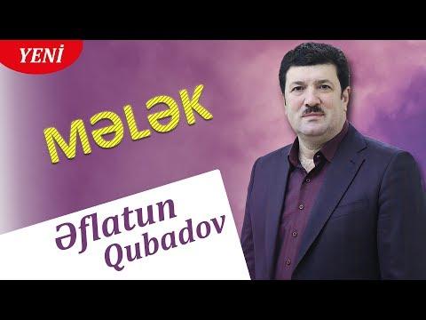 Eflatun Qubadov - Melek 2018 (Audio)