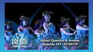 Aulani, a Disney Resort & Spa Question & Answer | 07/09/19