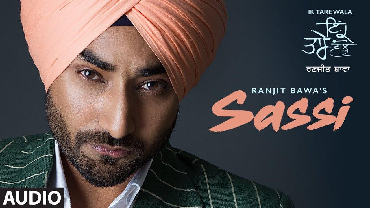 Sassi: Ranjit Bawa | Full Audio Song | k Tare Wala | Jassi X | Latest Punjabi Songs 2018