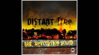Irie Revolution Sound - Distant fire