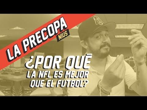 ¿Por qué la NFL es la liga más poderosa del mundo? | La Precopa Ep. 3