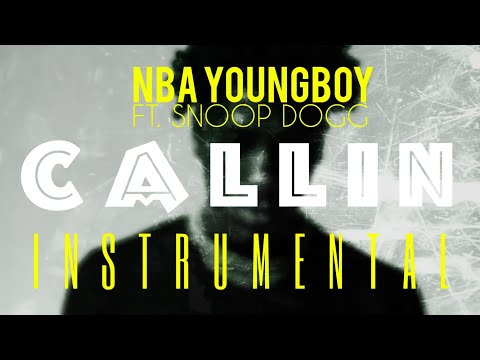 NBA YoungBoy FT. Snoop Dogg – Callin [INSTRUMENTAL] | ReProd. by IZM
