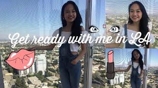 GET READY WITH ME IN LA!!! // Andree Bonifacio