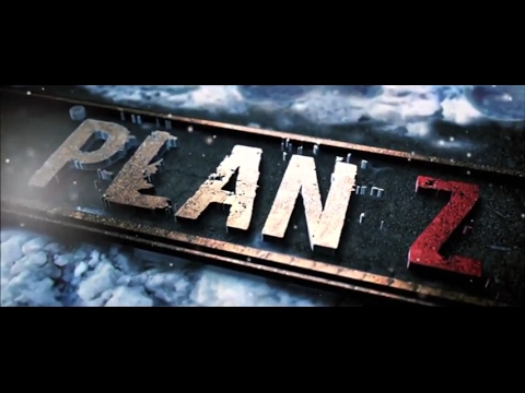 Plan Z trailer