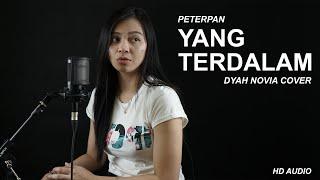 Download lagu YANG TERDALAM - PETERPAN (DYAH NOVIA COVER)
