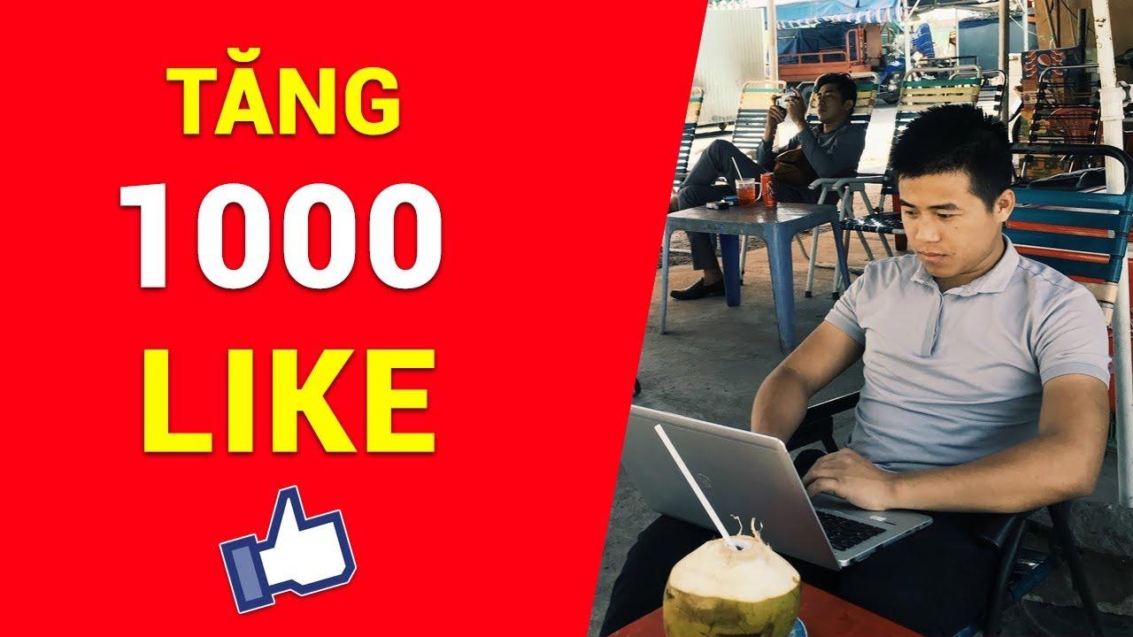 Cách tăng 1000 like trên fanpage facebook miễn phí đơn giản