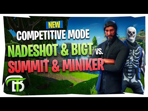 NEW COMPETITIVE FORTNITE MODE ft. Summit, Nadeshot & Minikerr