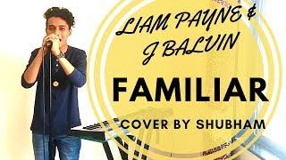 FAMALIAR - Liam Payne & J Balvin Cover