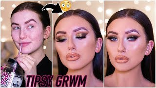 watch me get tipsy & less ugly 🙂TIPSY GRWM / MAKEUP TUTORIAL 2019