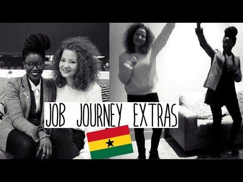 JOB JOURNEY #2 - EXTRAS   Ghana special + Azonto