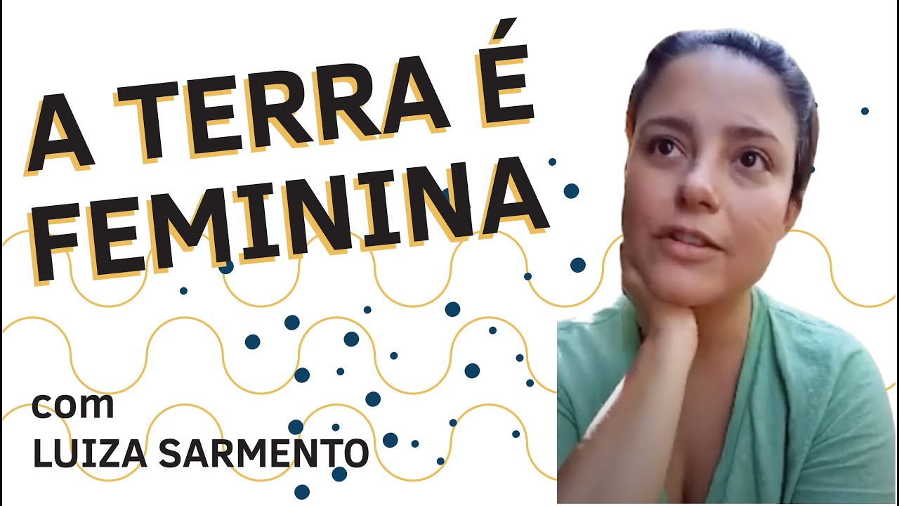 A TERRA É FEMININA?