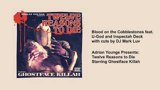 Ghostface Killah - Blood on the Cobblestones (feat. U God & Inspectah Deck with cuts by DJ Mark Luv)