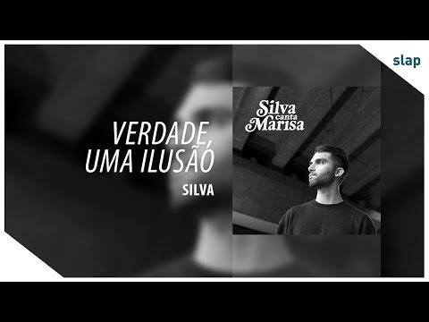 Silva - Verdade Uma Ilusão Álbum Silva canta Marisa