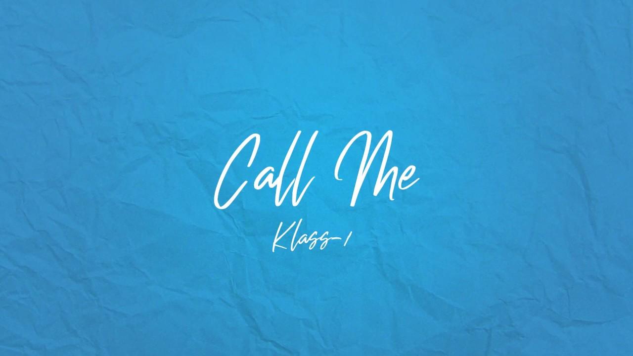 Klass-A - Call me (Prod. imhardbeats)