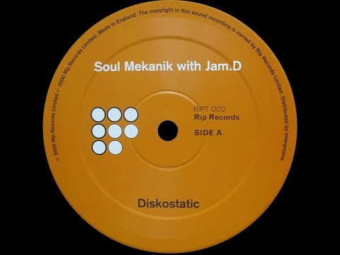 Soul Mekanik with Jam.D – Diskostatic (Original Mix)