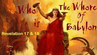 Who is THE WHORE OF BABYLON Paganism Personified