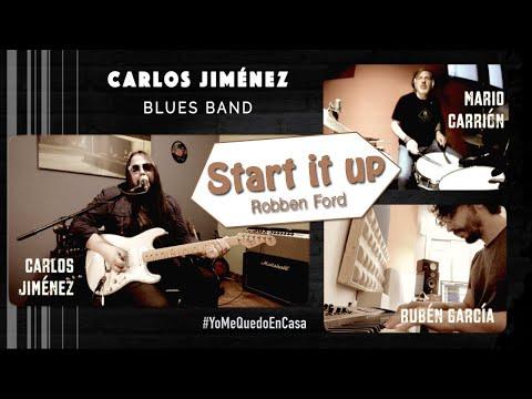 Robben Ford: Start it up. Interpretado y grabado desde nuestras casas.