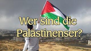 ENDZEIT - Wer sind die Palästinenser?