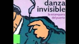 Danza Invisible- la Estanquera del puerto