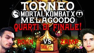 TORNEO MORTAL KOMBAT MELAGOODO   Rohn vs Zamp [Quarti di Finale WB]