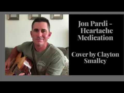 Jon Pardi - Heartache Medication (Cover By Clayton Smalley)
