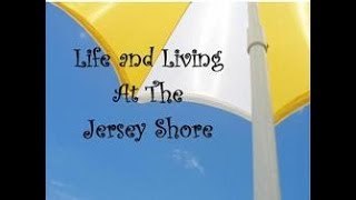 Life and Living At The Jersey Shore November 2018 Episode