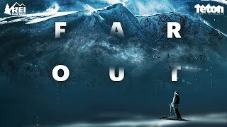 Far Out - Teton Gravity Research - Official Trailer - Jeremy Jones, Nick McNutt,