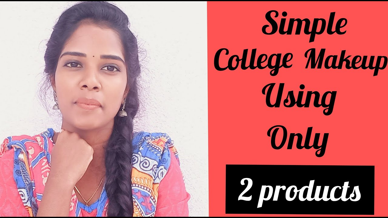Download Simple everyday makeup using 2 products/simple college makeup/ makeup tutorial tamil