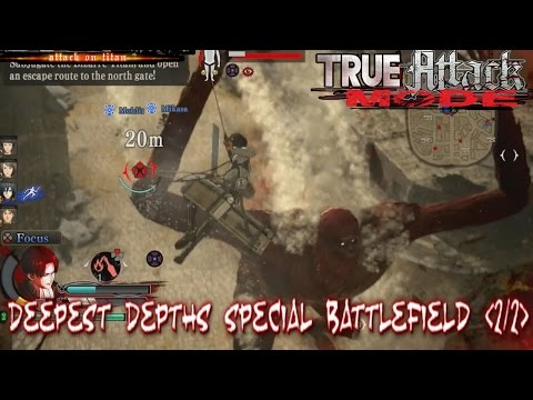 (PS4)Shingeki No Kyojin: True Attack Mode | Survey: Deepest Depths Special Battlefield (2/2)