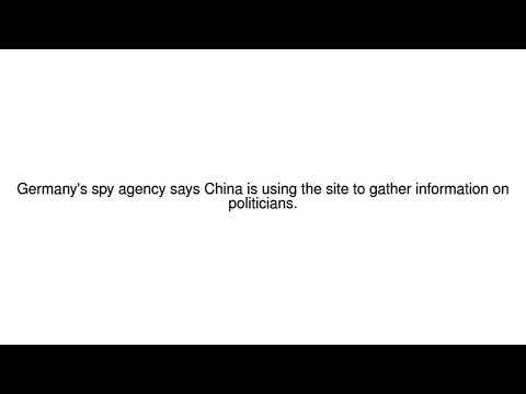 News Update German spy agency warns of Chinese Linkedin espionage 10/12/17