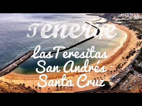 JTS | Tenerife Three | Las Teresitas, San Andrés, Santa Cruz - The Capital of Tenerife