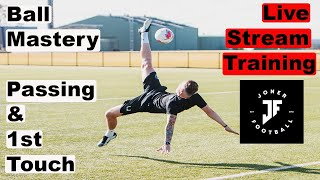 Free Training Session EP2  Lunch Time Live Stream  SKILLS+PASSING +1ST TOUCH Joner Football