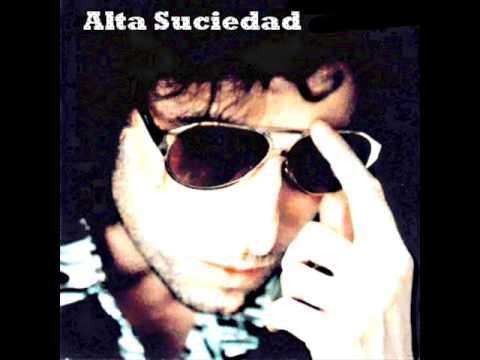 Alta Suciedad - Andrés Calamaro