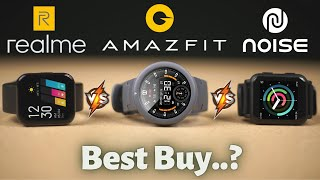 Best Budget Smart Watch .?   Amazfit Verge Lite Vs Realme Watch vs Noise Colorfit Nav  🔥