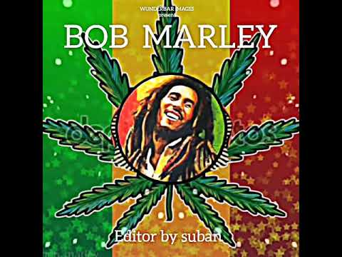 Bob marley new version gana songs