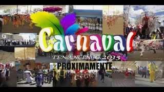 Carnaval Tenancingo Tlaxcala 2015 (PROXIMAMENTE)