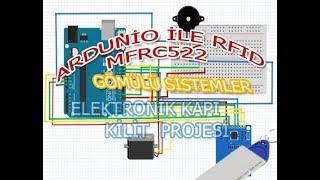 Arduino Uno İle RFID-RC522  kullanarak Elektronik Kapı Kilidi Projesi ve Kaynak Kodları ✅