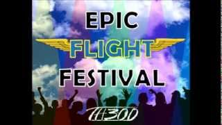 Epic Flight Festival (TH3OD Mashup) - R3hab & Steve Aoki VS Sandro Silva & Quintino VS Sean & Bobo