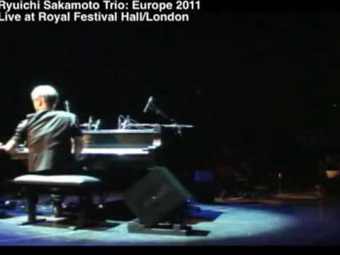 Ryuichi Sakamoto 坂本龍一  Trio  01 11 2011 London Royal Festival Hall HIGH