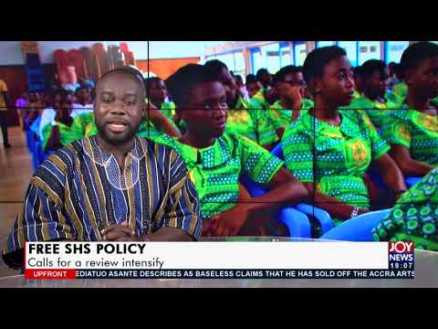 Free SHS Policy: Calls for a review intensify- Upfront on JoyNews (27-5-21)
