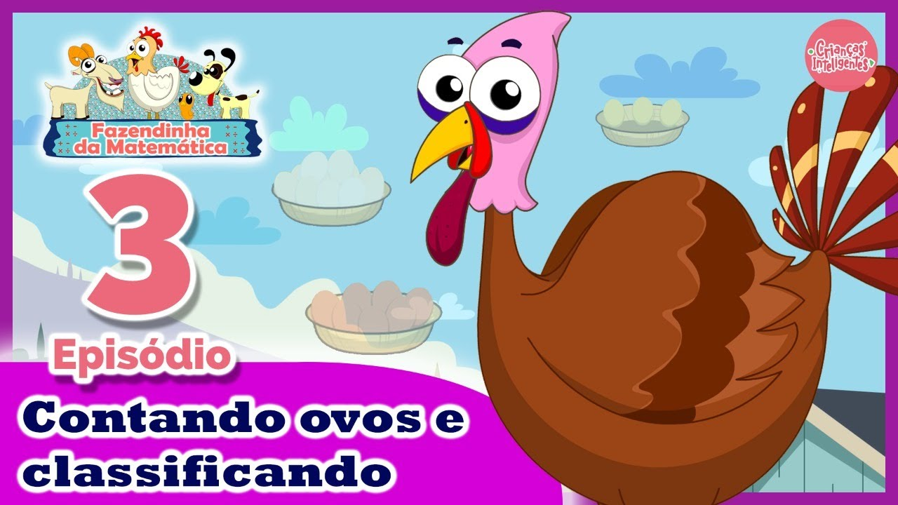 FAZENDINHA DA MATEMÁTICA 3 - CONTANDO E CLASSIFICANDO - WhattsApp 11970676929