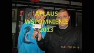 APLAUS - WSPOMNIENIE 2013