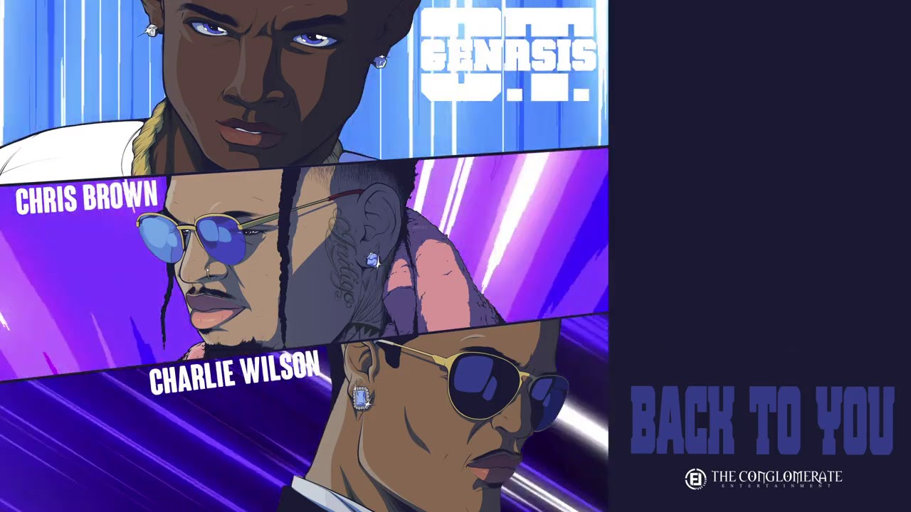 O.T. Genasis - Back To You feat. Chris Brown & Charlie Wilson [Official Audio]