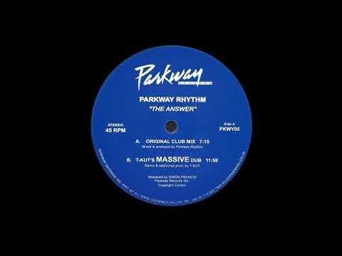 Parkway Rhythm - The Answer (Original Club Mix)