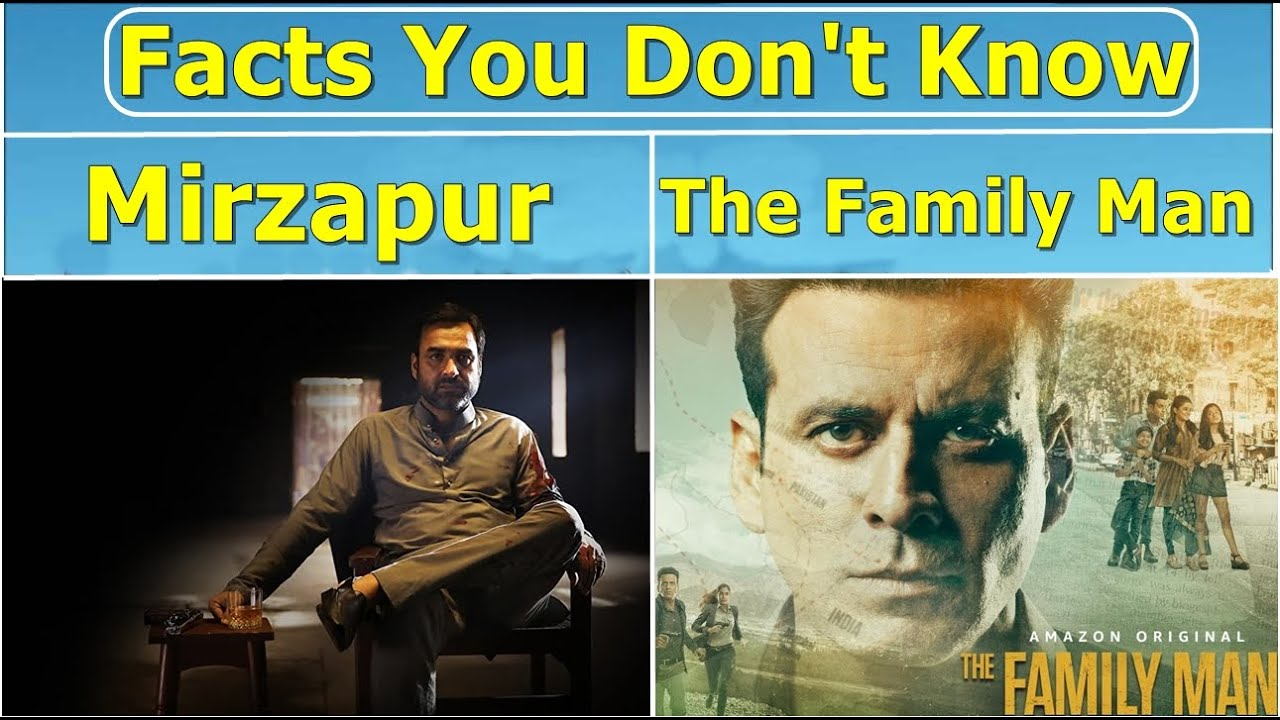 Facts About Mirzapur And The Family Man Explained in Hindi