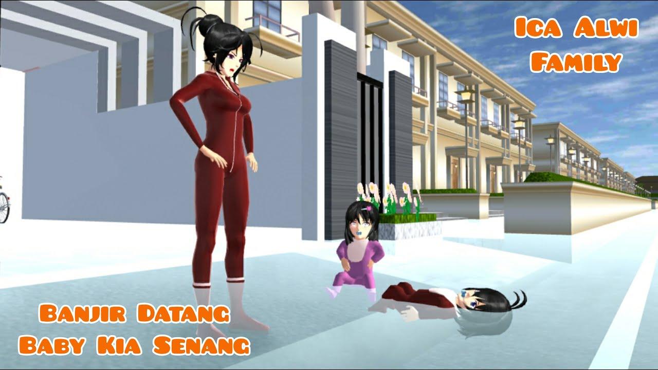 Banjir Datang Baby Kia Senang   Ica Alwi Family Vlog   Drama Sakura School Simulator