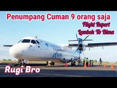 Penumpang Cuman 9 Orang | Garuda Indonesia Flight Report Lombok to Bima