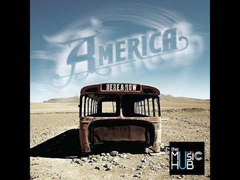 AMERICA ☊ Here & Now [full CD]